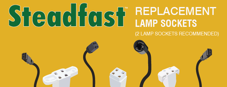 Steadfast Replacement Lamp Sockets