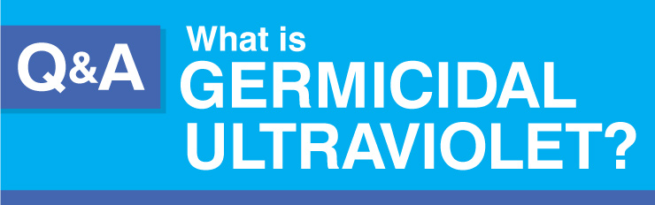 What is Germicidal Ultraviolet?
