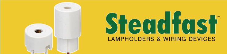 Steadfast Lampholders & Wiring Devices