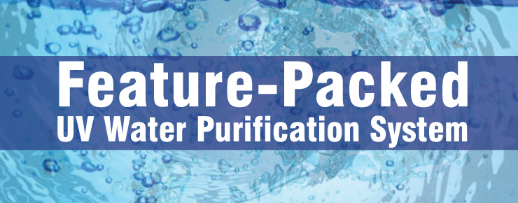 Feature-Packed UV Water Purification System