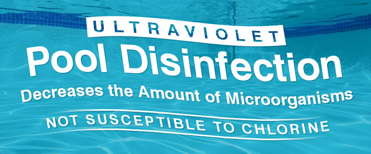 Ultraviolet Pool Disinfection Decreases the Amount of Microorganisms Not Susceptible to Chlorine