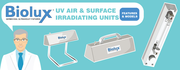 Biolux UV Air & Surface Irradiating Units