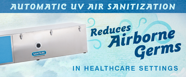 Automatic UV Air Sanitization Reduces Airborne Germs in Healthcare Settings