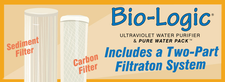Bio-Logic Pure Water Pack Includes Two-Part Filtration System for ultraviolet purification