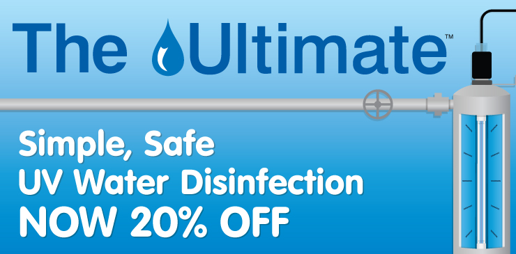 The Ultimate: Simple, Safe UV Water Disinfection