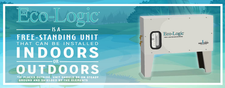 Eco-Logic is a free-standing unit that can be installed indoors or outdoors