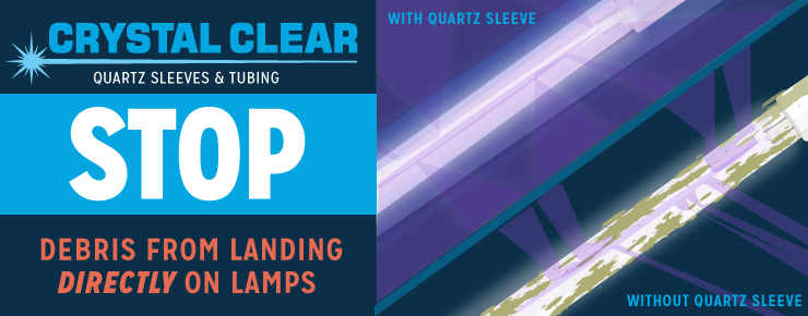 Crystal Clear Quartz Sleeves & Tubing Stop Debris From Landing Directly On Lamp
