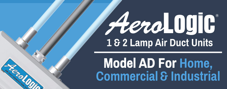 AeroLogic 1&2 Lamp Air Duct Units | Model AD For Home, Commercoal & Industrial