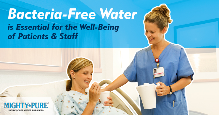 Mighty Pure UV Water Disinfection for Hospitals