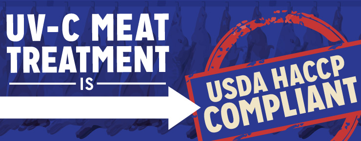 UV-C Meat Treatment is USDA HACCP Compliant