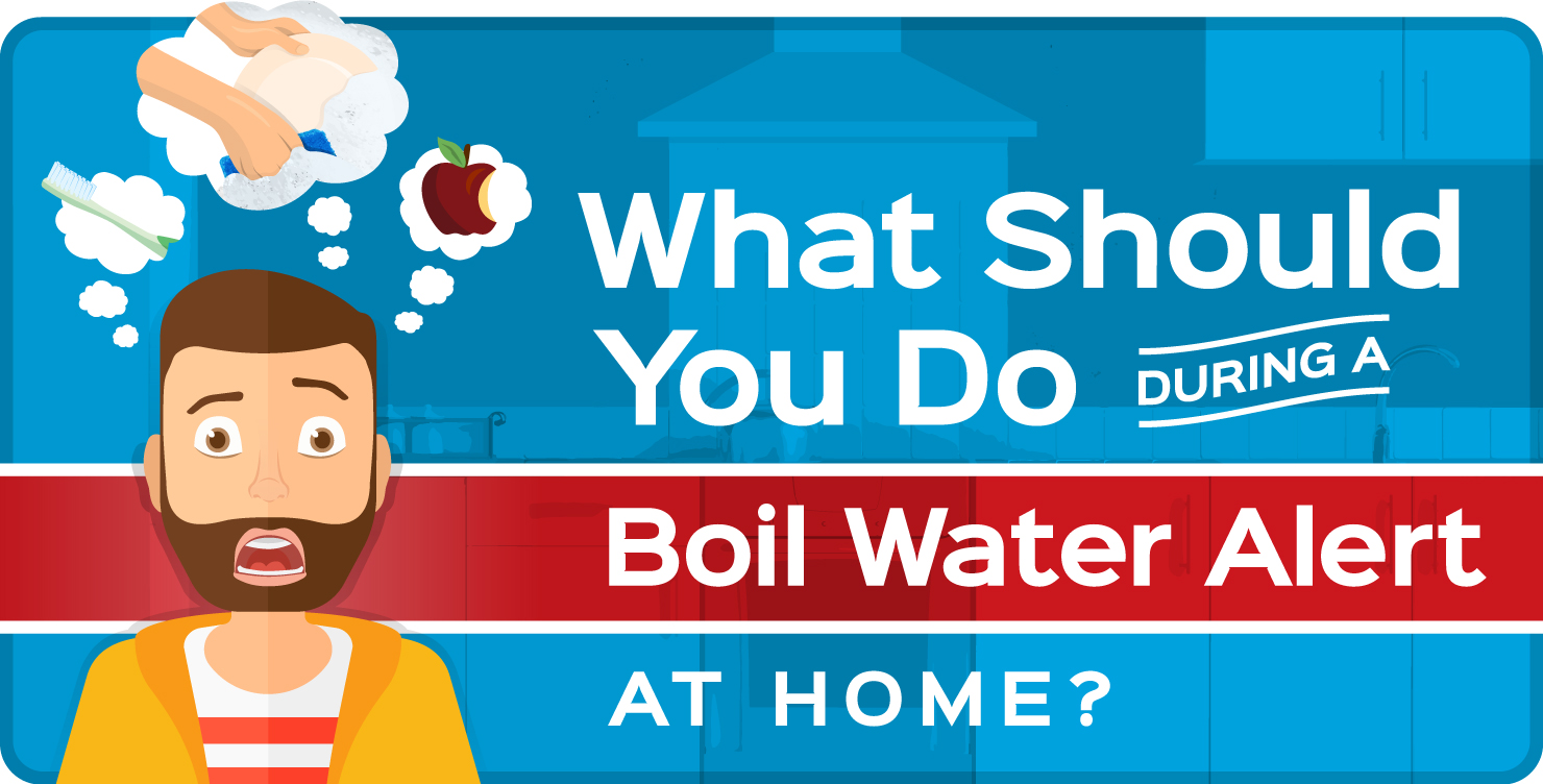 What Should You Do During a Boil Water Alert at Home?