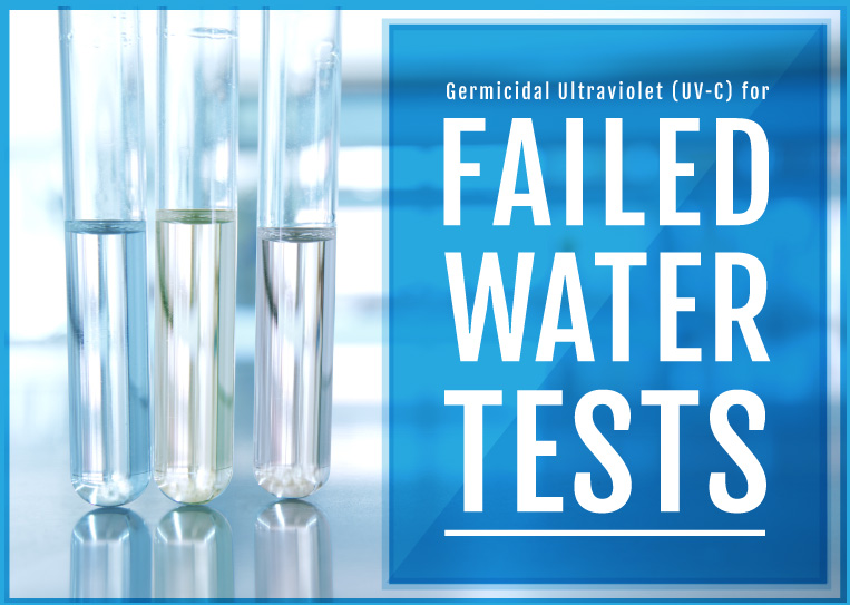 View Our UV-C for Failed Water Tests Presentation on SlideShare