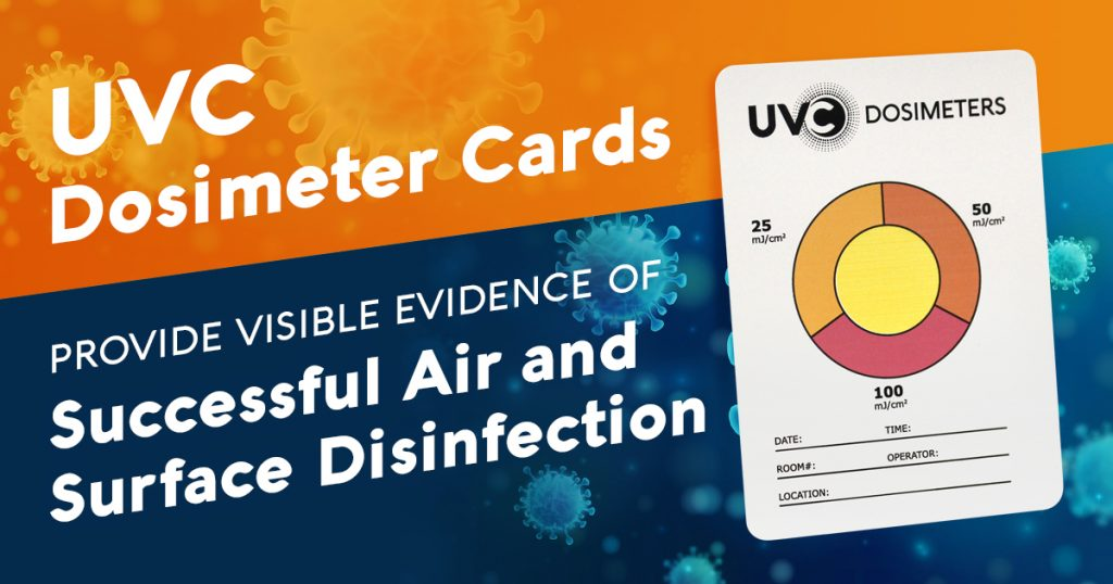UVC Dosimeter Cards Provide Visible Evidence of Successful Air & Surface Disinfection
