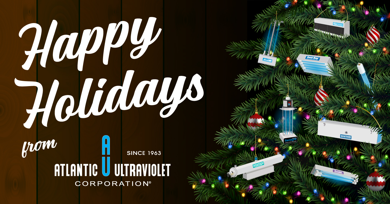 Happy Holiday Season in 2020 from Atlantic Ultraviolet